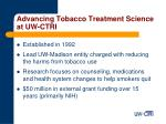 advancing tobacco treatment science at uw ctri