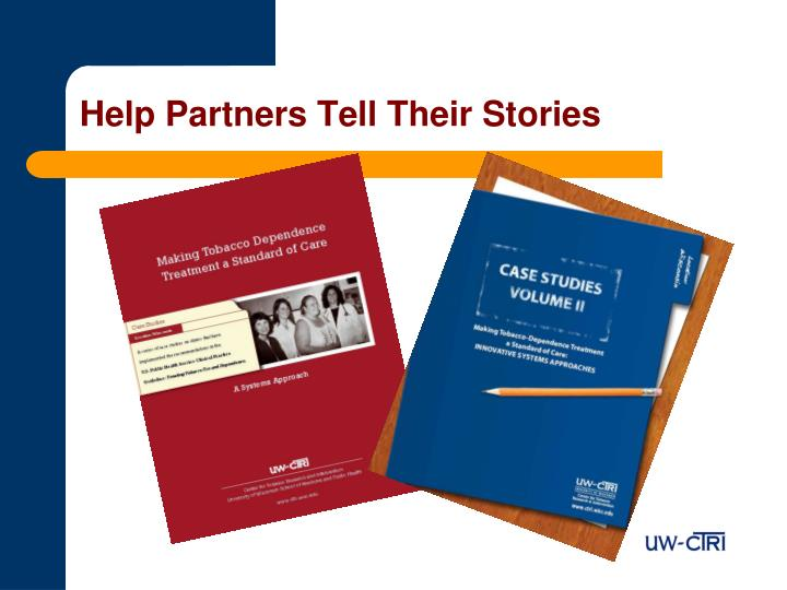 Help Partners Tell Their Stories
