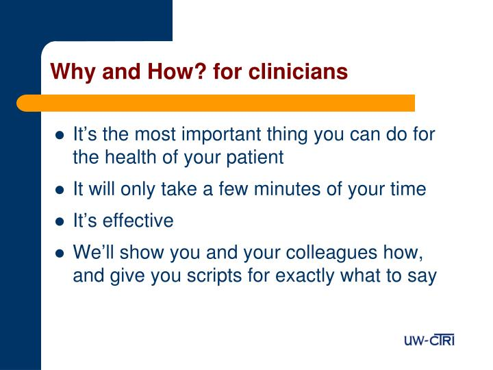 Why and How? for clinicians