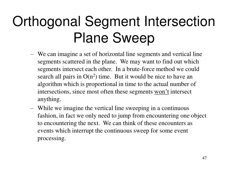 Orthogonal Segment Intersection
