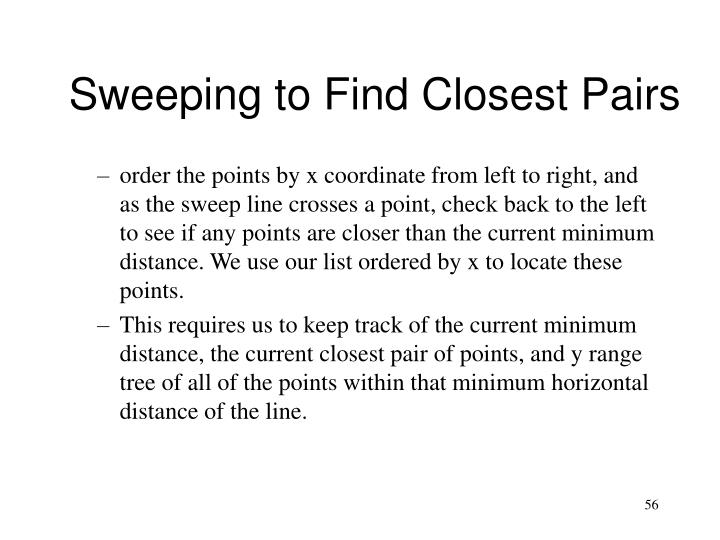 Sweeping to Find Closest Pairs