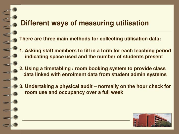 Different ways of measuring utilisation