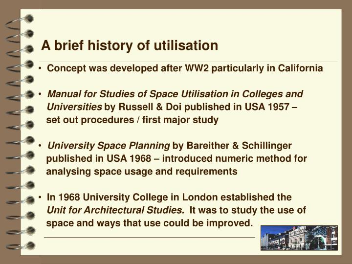 A brief history of utilisation