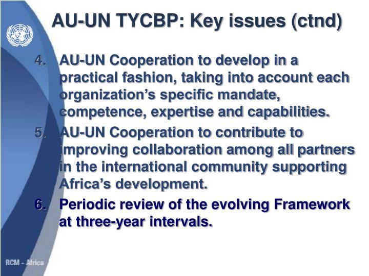 AU-UN TYCBP: Key issues (ctnd)