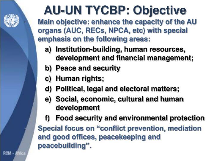 AU-UN TYCBP: Objective
