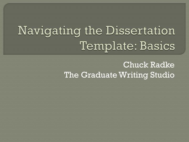 Navigating the Dissertation Template: Basics