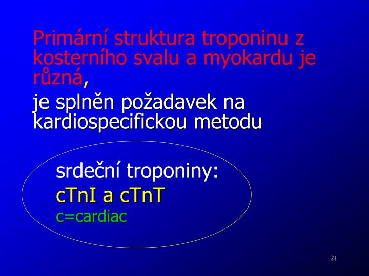 Primární struktura troponinu z kosterního svalu a myokardu je různá