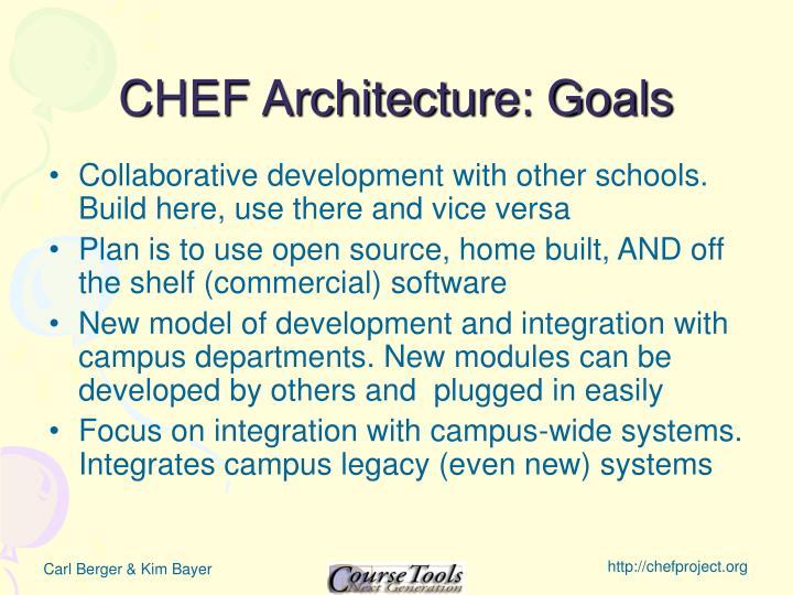 CHEF Architecture: Goals