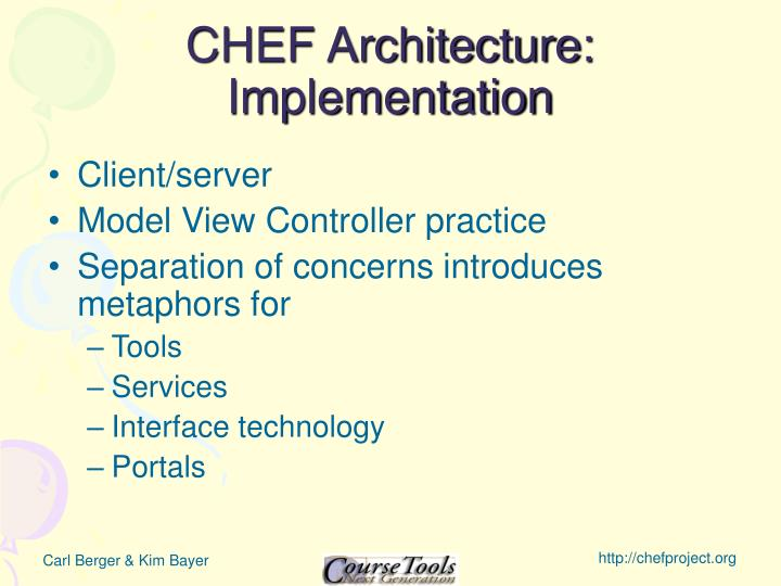CHEF Architecture: Implementation