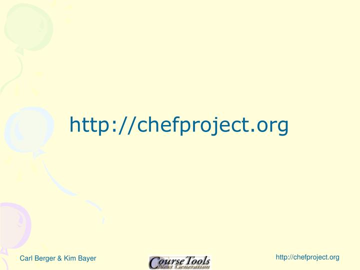 http://chefproject.org