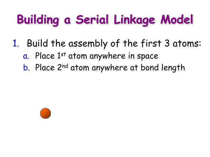 Building a Serial Linkage Model