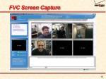 fvc screen capture
