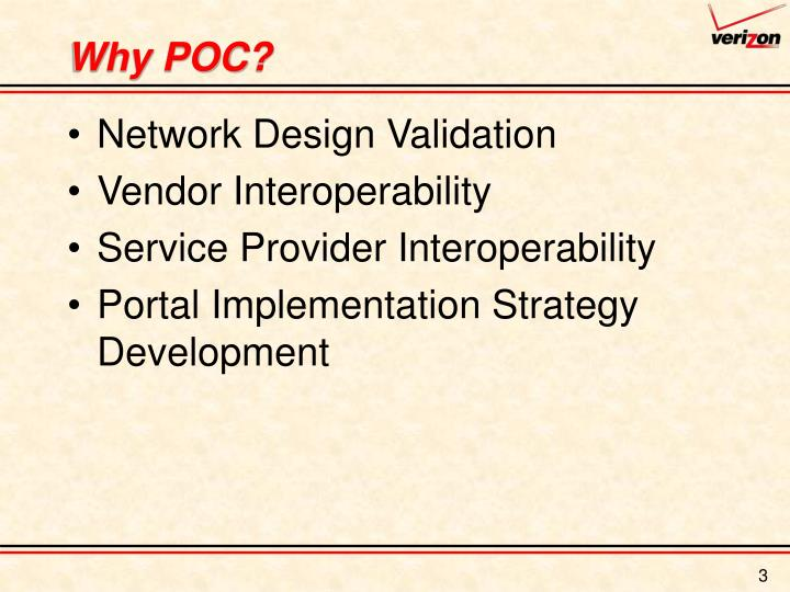 Why POC?