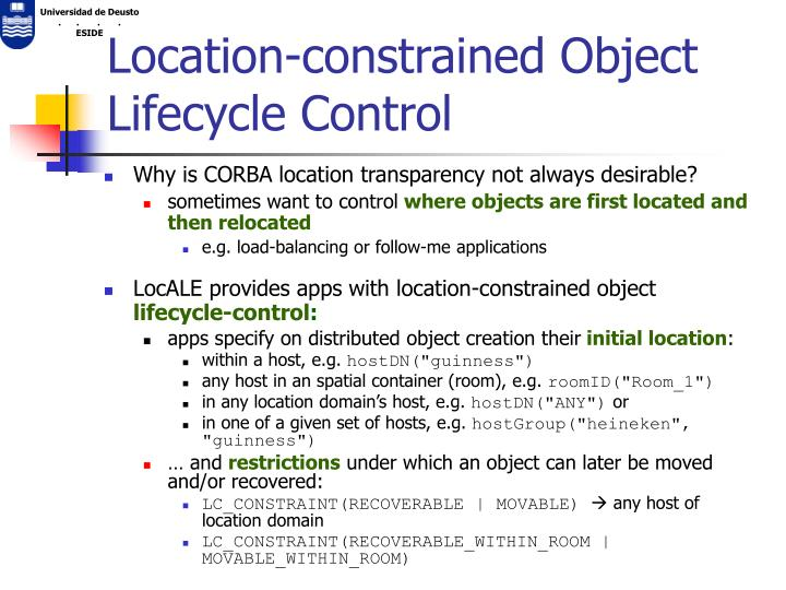 Location-constrained Object Lifecycle Control