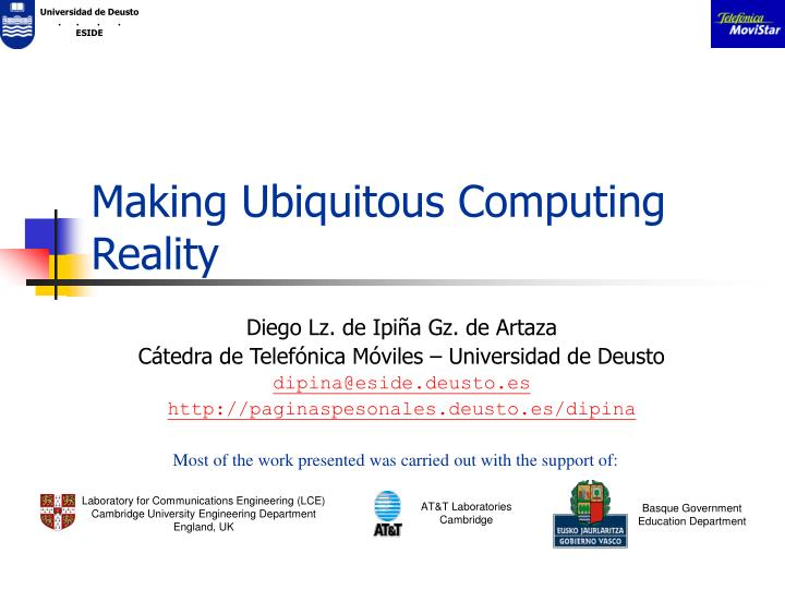Making ubiquitous computing reality
