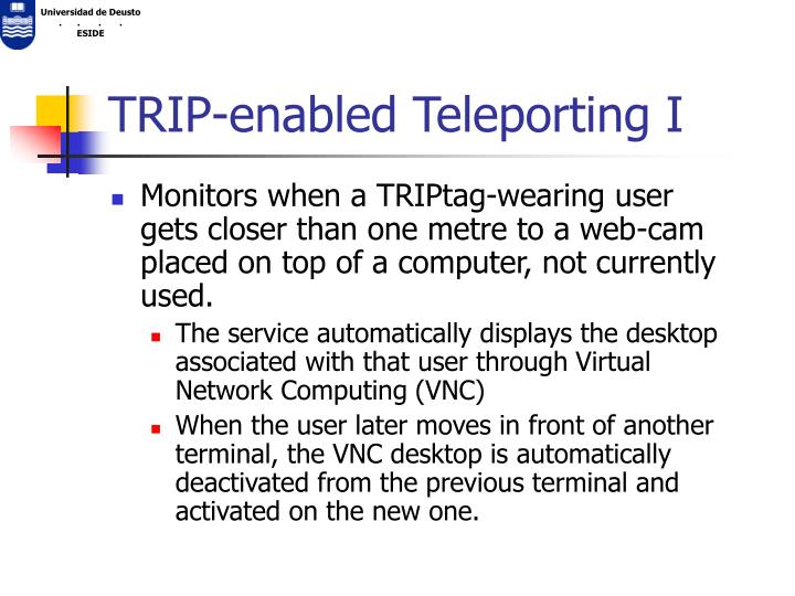 TRIP-enabled Teleporting I