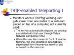 trip enabled teleporting i