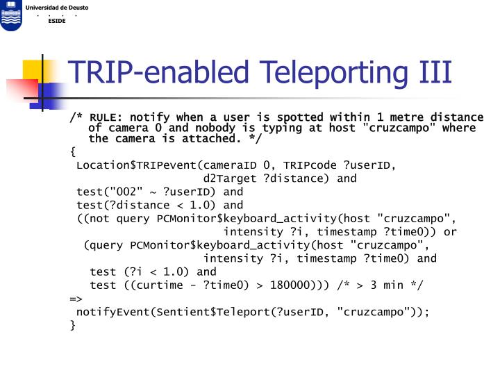TRIP-enabled Teleporting III