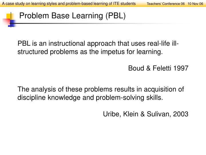 Problem Base Learning (PBL)