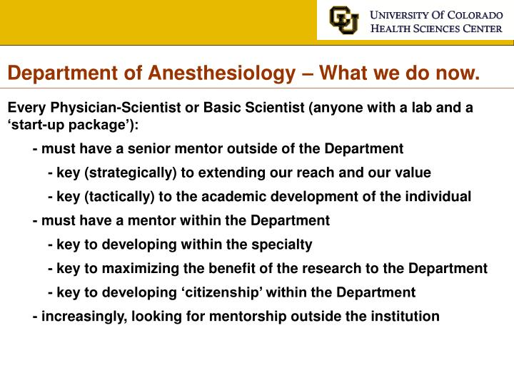Department of Anesthesiology – What we do now.