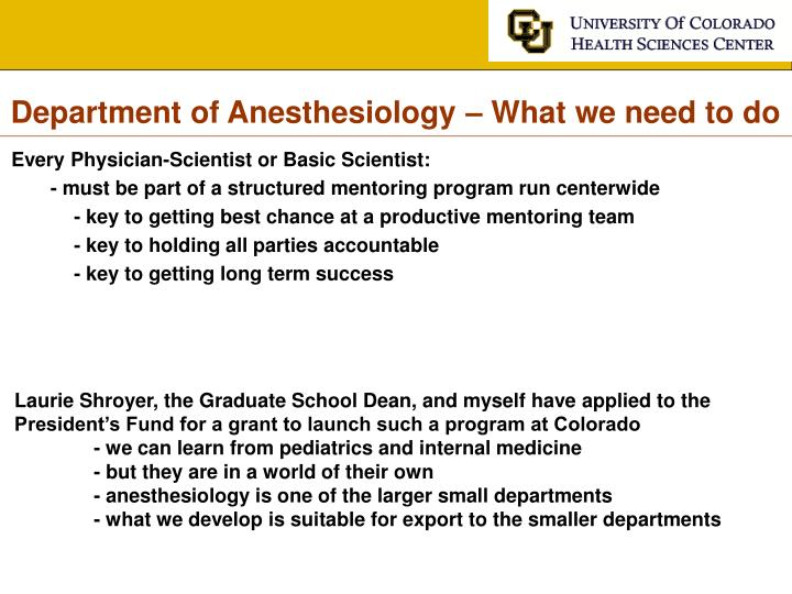 Department of Anesthesiology – What we need to do