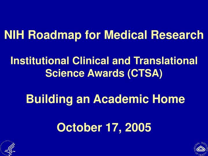 NIH Roadmap for Medical Research