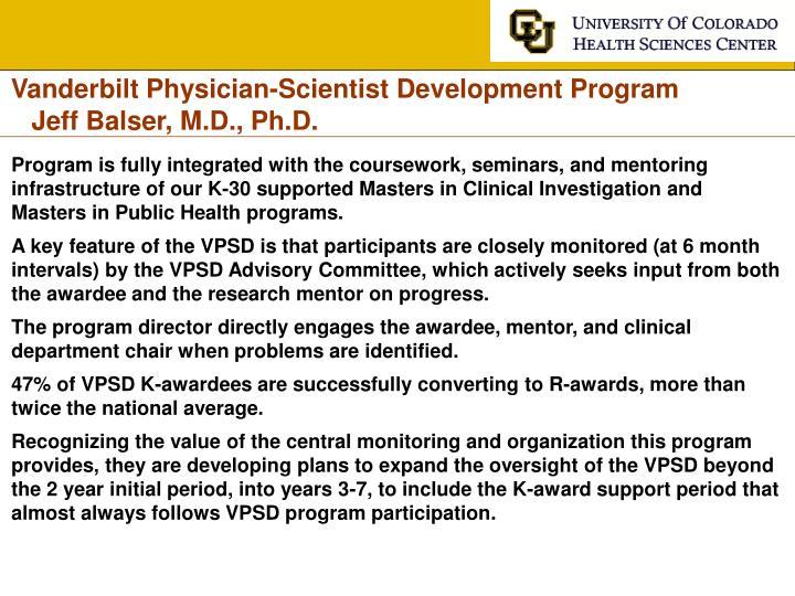 Vanderbilt Physician-Scientist Development Program