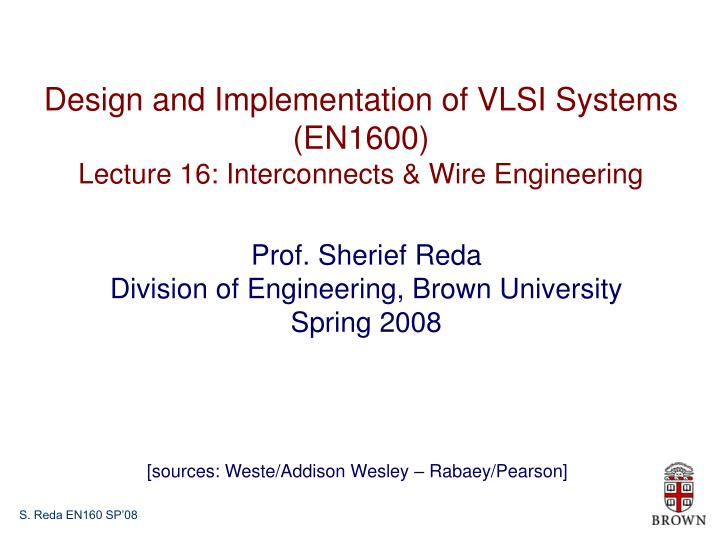 Design and Implementation of VLSI Systems