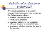 definition of an operating system os