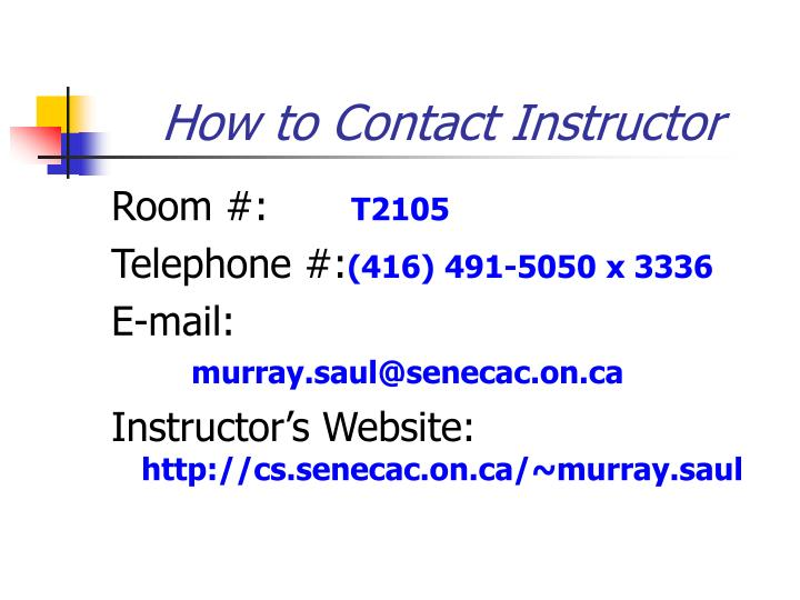 How to Contact Instructor