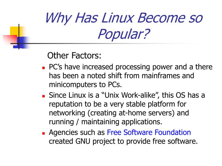 Why Has Linux Become so
