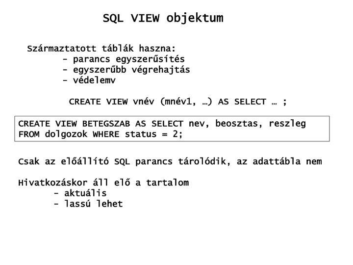 SQL VIEW objektum