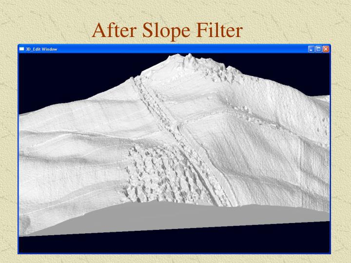 After Slope Filter