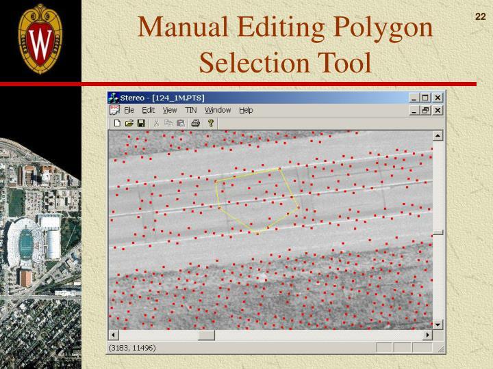 Manual Editing Polygon Selection Tool