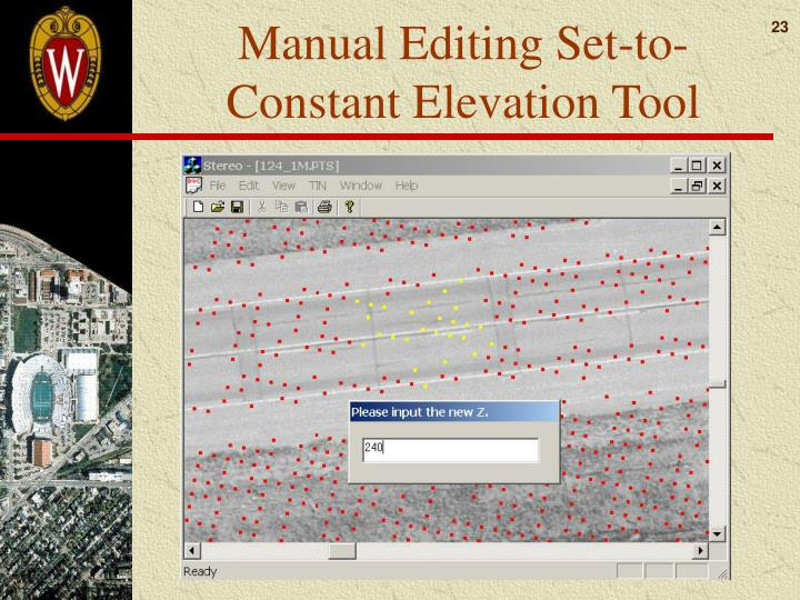 Manual Editing Set-to-Constant Elevation Tool