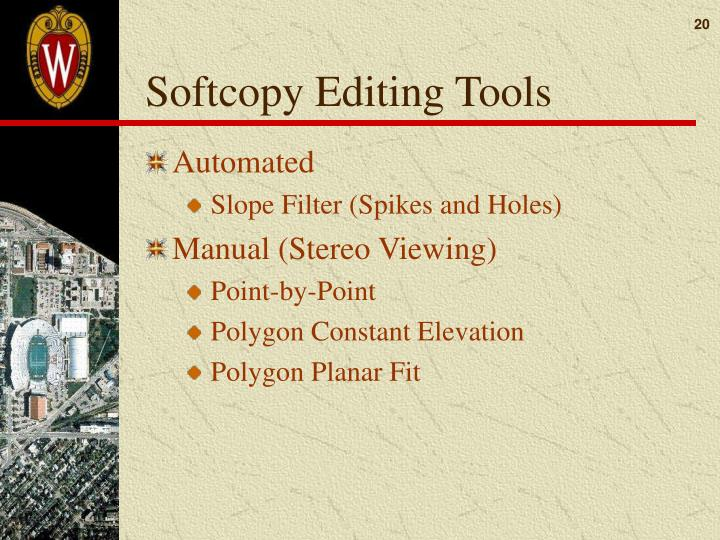Softcopy Editing Tools
