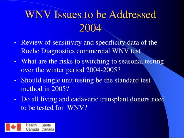 WNV Issues to be Addressed