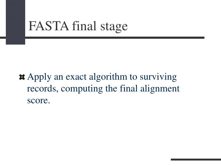 FASTA final stage