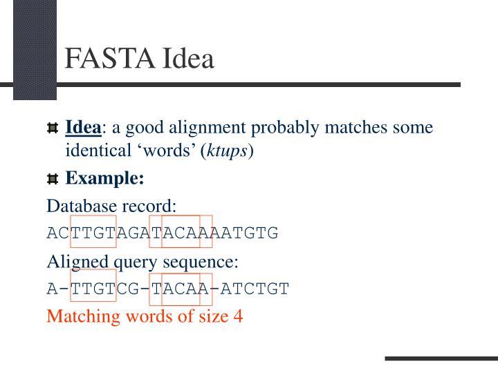 FASTA Idea
