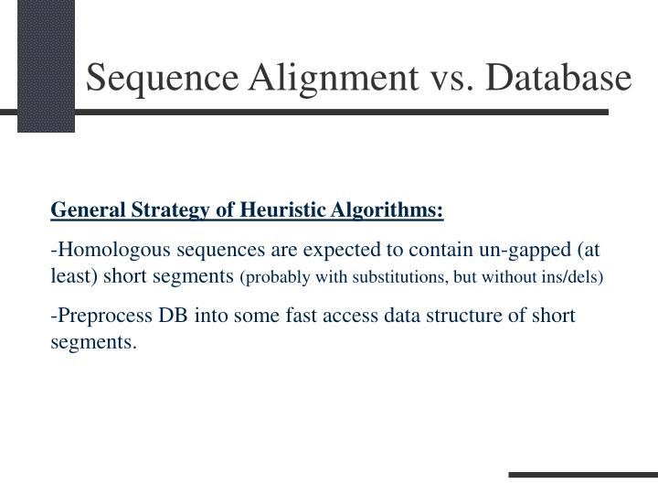 Sequence Alignment vs. Database