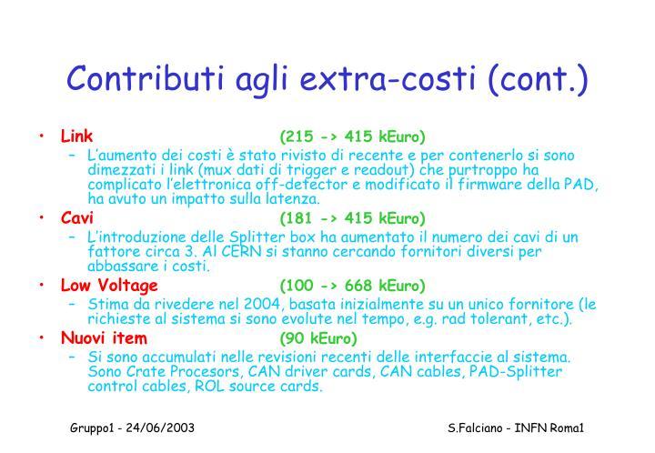 Contributi agli extra-costi (cont.)