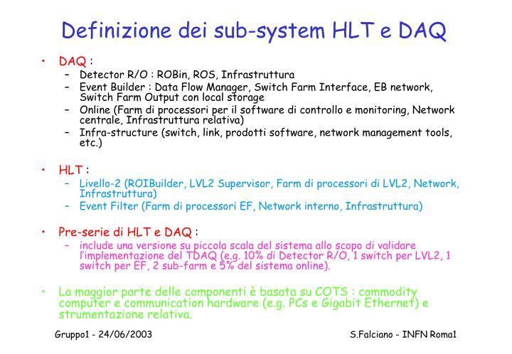 Definizione dei sub-system HLT e DAQ