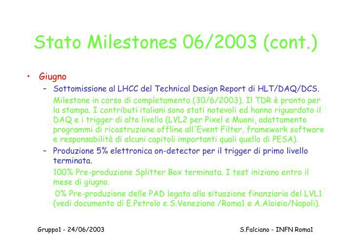 Stato Milestones 06/2003 (cont.)