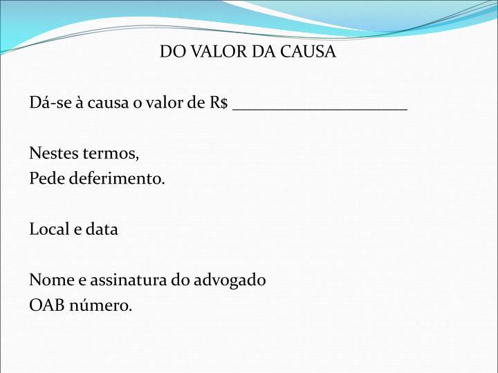 DO VALOR DA CAUSA