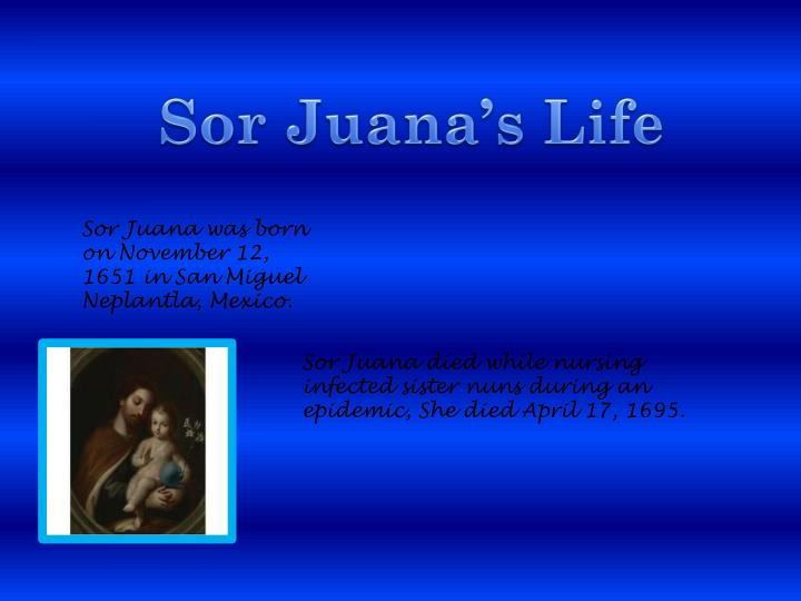 Sor Juana's Life