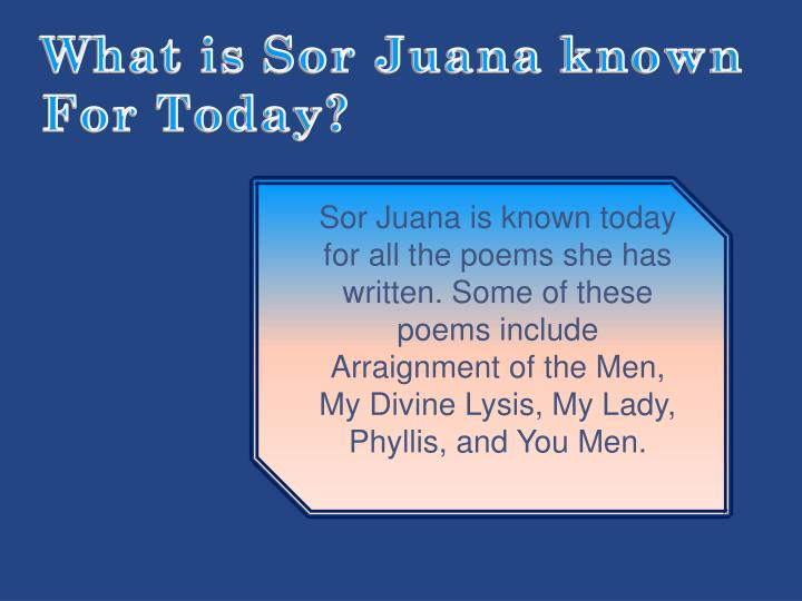 What is Sor Juana known