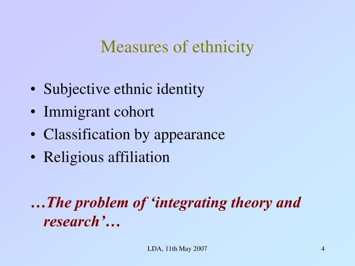Measures of ethnicity