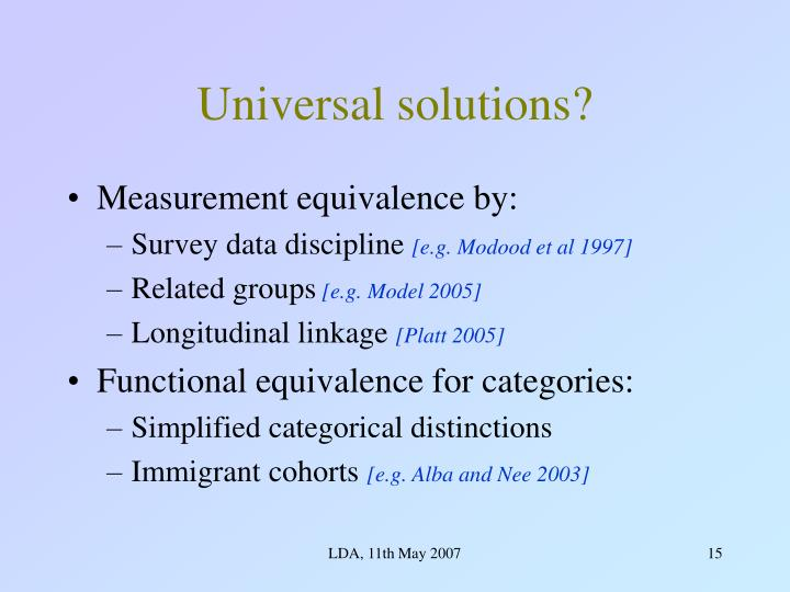 Universal solutions?