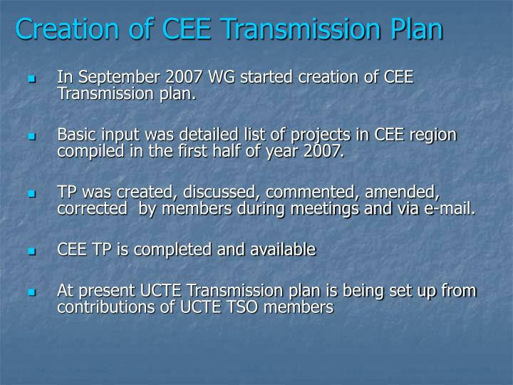 Creation of CEE Transmission Plan