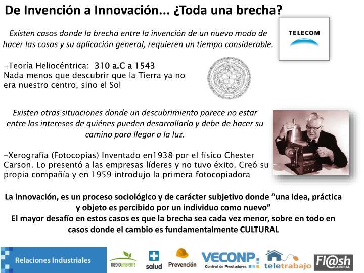 De Invención a Innovación... ¿Toda una brecha?